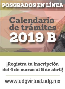 Cartel informativo del Calendario de trámites 2019B de posgrados en línea. Periodo de registro: 4 de marzo al 5 de abril.