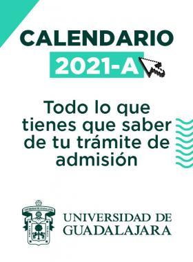Calendario 2021A. Todo lo que tienes que saber de tu trámite de admisión