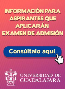 Información para aspirantes que aplicarán examen de admisión