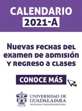 Nuevas fechas del examen de admisión y regreso a clases, calendario 2021-A