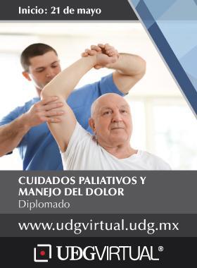 Cartel informativo e ilustrado del Diplomado: Cuidados Paliativos y Manejo del Dolor. Fecha de inicio 21 de mayo, en UDGVirtual