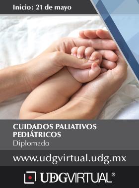 Cartel informativo e ilustrado del diplomado: Cuidados Paliativos Pediátricos. Fecha de inicio 21 de mayo, en UDGVirtual