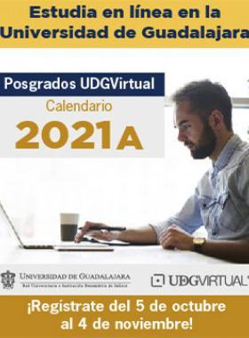 Posgrados UDGVirtual, calendario 2021A