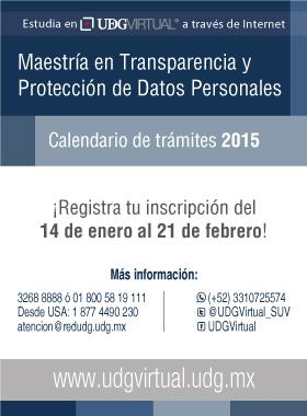 Ver el Calendario de trámites 2015D Maestría en Transparencia y Protección de Datos Personales
