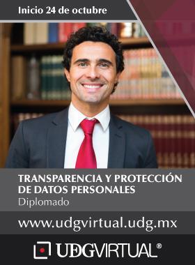 Invitación al diplomado de Transparencia y protección de Datos Personales, que dá inicio el 24 de octubre en UDGVirtual. Se porporciona enlace para consulta y mayores informes.