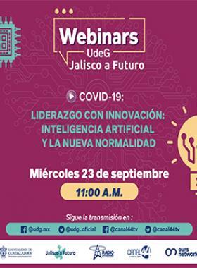 Webinar: Liderazgo con innovación: Inteligencia artificial y la nueva normalidad