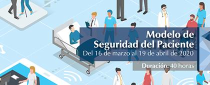Curso en línea: Modelo de Seguridad del Paciente. Del 16 de marzo al 19 de abril.