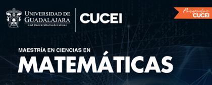 Maestría en Ciencias en Matemáticas, convocatoria 2020B.
