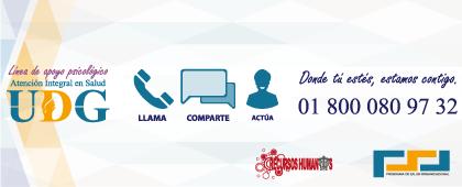 Cartel informativo y de invitación a la atención integral en salud UdeG: Línea de Apoyo Psicológico 01 800 080 97 32. ¡Llama, comparte, actúa!