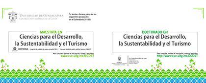 Cartel informativo y de invitación a cursar la Maestría y Doctorado en Ciencias para el Desarrollo, la Sustentabilidad y el Turismo, convocatoria 2018B. Fecha límite de registro: 22 de junio. Sede: CUCosta ¡Consulta las bases!
