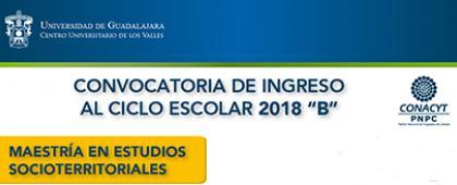 Cartel de Maestría en Estudios SocioTerritoriales –CONACYT, calendario 2018B
