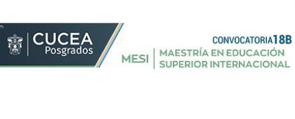 Cartel informativo sobre la Convocatoria 18B de la Maestría en Educación Superior Internacional
