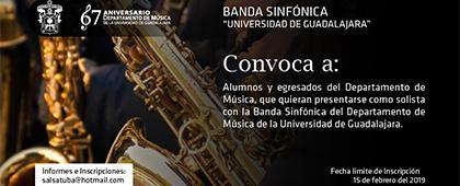Cartel informativo sobre la Convocatoria para presentarse como solista con la Banda Sinfónica del Departamento de Música de la Universidad de Guadalajara