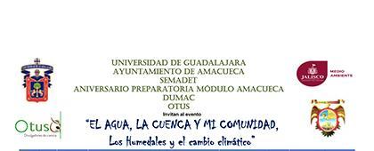 Cartel informativo sobre El agua, la cuenca y mi comunidad, los humedales y el cambio climático, el  9, 15 y 16 de febrero, Centro de Cultura Ambiental, Museo de Amacueca (Casa de la Cultura)