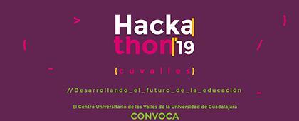 """Cartel informativo de la Convocatoria: Hackathon CUValles 2019 """"Desarrollando el futuro de la educación"""". Fecha límite 15 de marzo de 2019, Invitan Centro Universitario de los Valles."""
