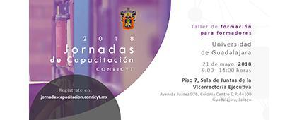 Cartel informativo y de invitación a las Jornadas de Capacitación CONRICYT 2018. A realizarse del 21 al 23 de mayo, en el Piso 7 y 9 del Edificio de Rectoría General. ¡Consulta las bases del registro!