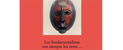 """Cartel informativo sobre el 37° Colección Estudios del Hombre """"Los fundamentalistas son siempre los otros…"""""""