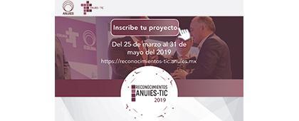 Cartel informativo de los Reconocimientos ANUIES-TIC 2019. Fecha límite de inscripción de proyectos 31 de mayo. Invitan Universidad de Guadalajara, ANUIES