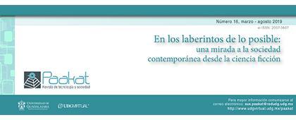 """Cartel informativo de la Revista de Tecnología y Sociedad """"Paakat"""". Edición número 16, marzo-agosto 2019. Invitan Universidad de Guadalajara UDGVIRTUAL"""