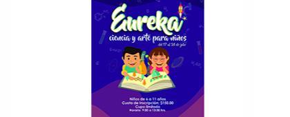 Cartel informativo sobre el Curso de verano: Eureka, ciencia y arte para niños, Del 17 al 24 de julio en el Centro de Atención Psicológica, CULagos