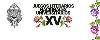 Cartel informativo sobre la convocatoria de los  XV Juegos Literarios Nacionales Universitarios