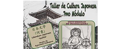 Cartel informativo para promocionar el Taller de Cultura Japonesa, 7mo módulo a desarrollarse en 7 de septiembre, de 10:00 a 14:00 horas en el Salón de Usos Múltiples, CUCSH Belenes