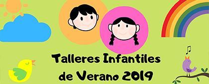 Cartel informativo de los Talleres infantiles de verano 2019, a llevarse a cabo del 10 al 23 de julio en la Casa Hidalgo, CUNorte.