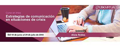 Cartel informativo y de invitación al Curso en línea: Estrategias de comunicación en situaciones de crisis. Instructora: Alicia Robles. Duración: Del 18 de junio al 29 de julio, en UDGVirtual ¡Consulta las bases!