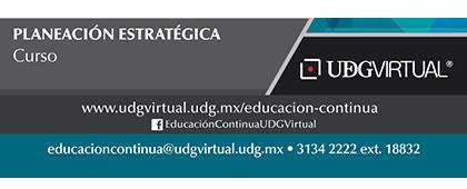 Cartel informativo y de invitación al Curso: Planeación Estratégica. Fecha de Inicio: 29 de mayo en UDGVirtual ¡Consulta las bases!