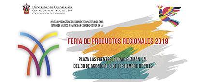 Cartel informativo para participar como expositor en la Feria de Productos Regionales 2019. Del 30 de agosto al 3 de septiembre, Plaza Las Fuentes, Ciudad Guzmán, Jalisco