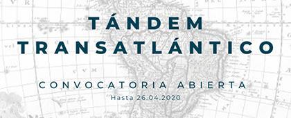 Tándem Transatlántico. La convocatoria para mandar aplicaciones está abierta hasta el 26 de abril.