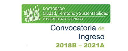 Cartel informativo de la convocatoria sobre el Doctorado: Ciudad, Territorio y Sustentabilidad, posgrado PNPC-CONACYT