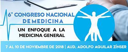 """Cartel informativo sobre el 6° Congreso Nacional de Medicina """"Un enfoque a la medicina general"""" del 7 al 10 de noviembre, en el Auditorio Adolfo Aguilar Zínser, CUSur"""