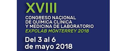 Cartel de XVIII Congreso Nacional de Química Clínica y Medicina de Laboratorio, Expolab Monterrey 2018