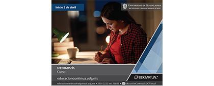 Cartel informativo sobre el curso de Ortografía. Curso en línea por UDGVirtual, fecha de inicio 02 de abril.