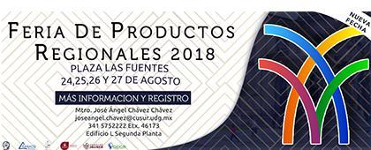 Cartel informativo sobre la Feria de Productos Regionales 2018 Del 24 al 27 de agosto, en la Plaza Las Fuentes, Ciudad Guzmán, Jalisco