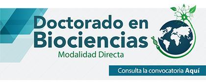 Cartel informativo de la convocatoria: Doctorado en Biociencias, modalidad directa. Fecha inicio de registro 4 de junio, inicio de clases 12 de agosto, en CUAltos