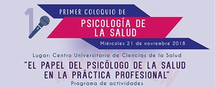 Cartel informativo sobre el Primer Coloquio de Psicología de la Salud, del 21 de noviembre, a las 9:30 h. en el Auditorio Wenceslao Orozco y Sevilla, Centro Universitario de Ciencias de la Salud