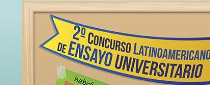 Cartel informativo sobre el 2° Concurso Latinoamericano de Ensayo Universitario