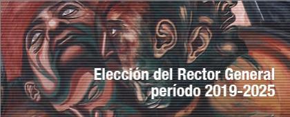 Cartel informativo sobre la Elección del Rector General, periodo 2019-2025