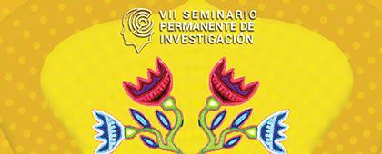 Folleto informativo del VII Seminario Permanente de Investigación. A llevarse a cabo del 15 al 17 de octubre de 2019 en CUNorte.