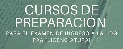 Cursos de preparación para el examen de ingreso a la UdeG para licenciatura.