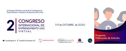 Segundo Congreso Internacional de Emprendimiento UAQ
