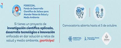"""Convocatoria del Fondo de Desarrollo Científico de Jalisco para Atender Retos de Salud y Medio Ambiente """"FODECIJAL 2020"""""""