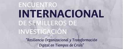 Encuentro Internacional de Semilleros de Investigación