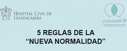 """5 reglas de la """"Nueva Normalidad"""""""