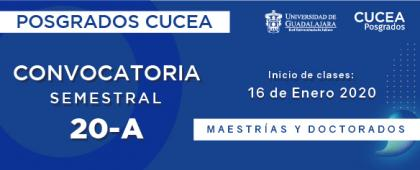 Cartel para promocionar la convocatoria semestral de posgrados CUCEA 20-A
