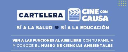 Cine con causa: Sí a la salud, sí a la educación. Cartelera del 15 al 19 de septiembre