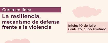 Curso de género: Resiliencia como mecanismo para afrontar la violencia