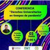 Conferencia: Derechos Universitarios en tiempos de pandemia